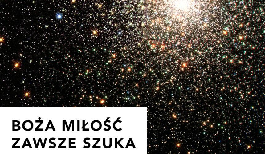 Boża miłość zawsze szuka człowieka – Arek Kuczyński