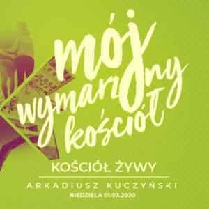 Kościół żywy (Arek Kuczyński)