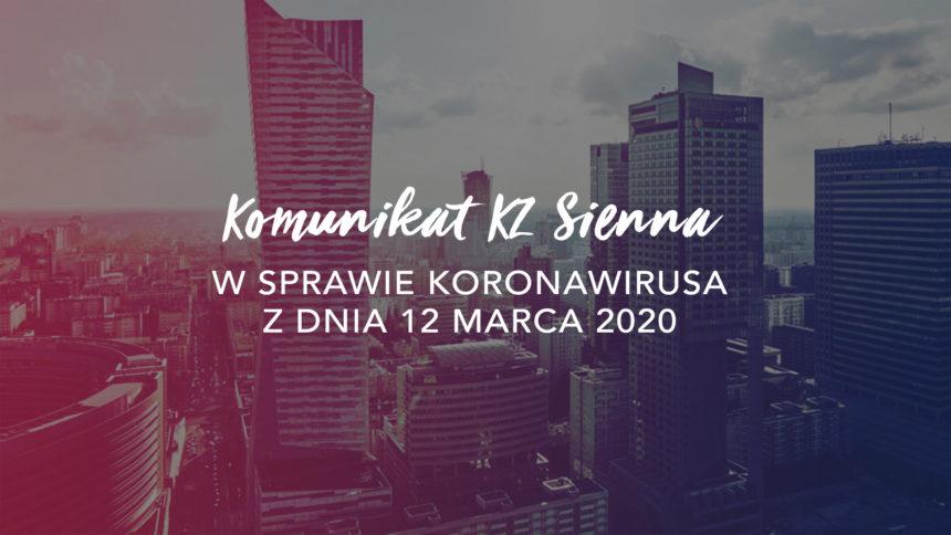 AKTUALIZACJA Komunikatu KZ Sienna w sprawie Koronawirusa – 12.03.2020