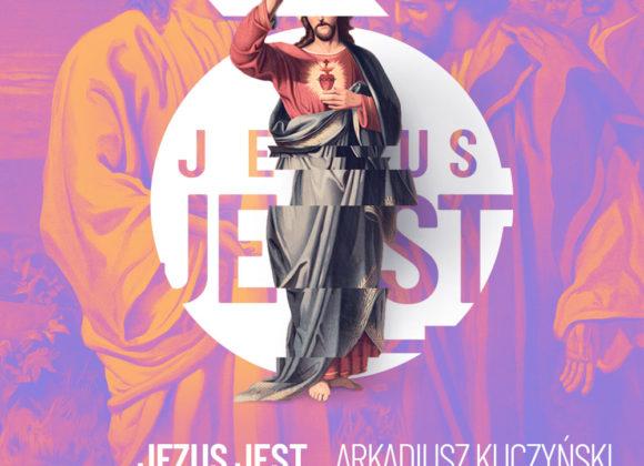 Nabożeństwo niedzielne 10.05 – cykl kazań: Jezus JEST
