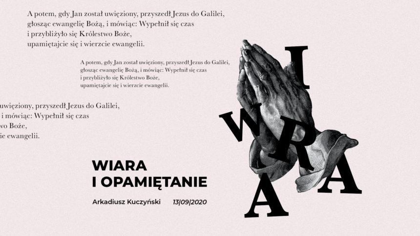 SIENNA ONLINE (13.09) – Wiara i opamiętanie (Arkadiusz Kuczyński)