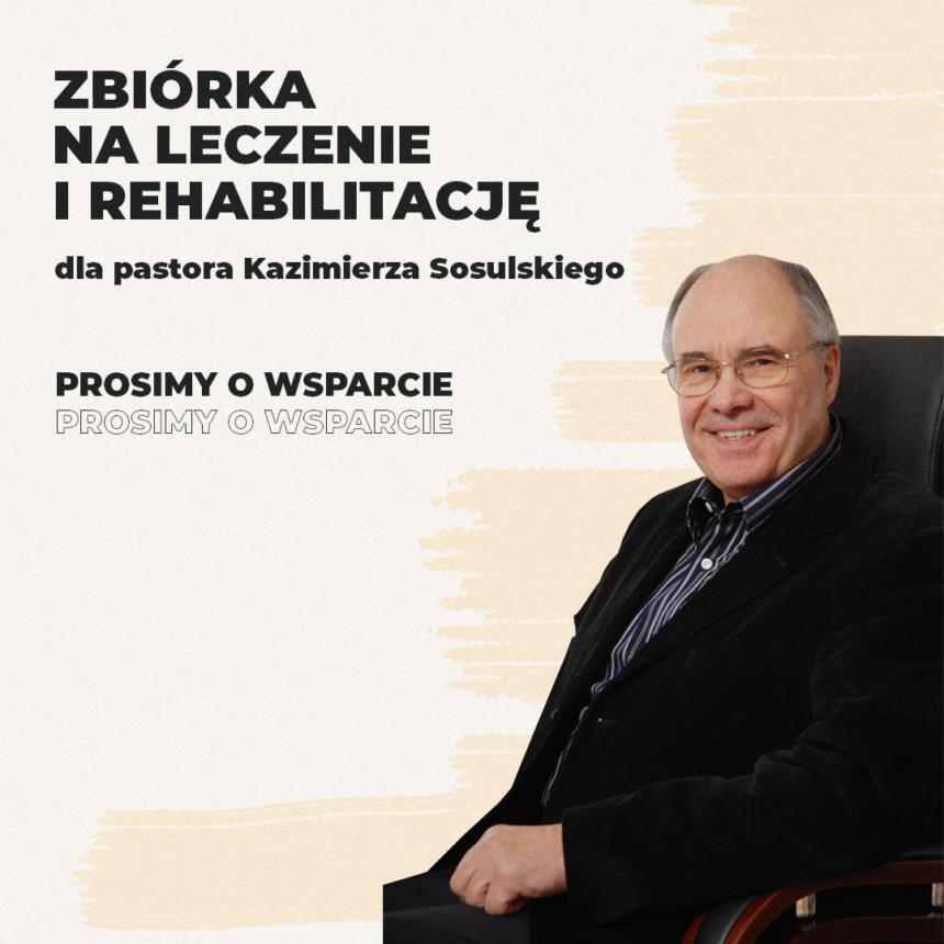 Wsparcie pastora Kazimierza Sosulskiego