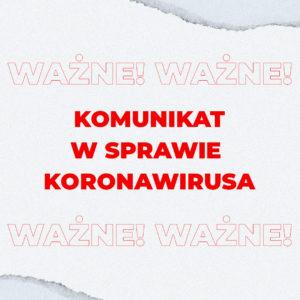Nowy Komunikat KZ Sienna w sprawie Koronawirusa – 4.11