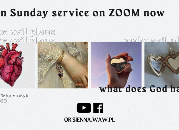 SUNDAY SERVICE ON ZOOM (29.11) – Make evil plans (Michał Włodarczyk)