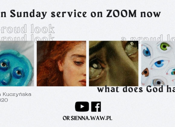 Sunday service in english (15.11) – A proud look (Bogna Kuczyńska)