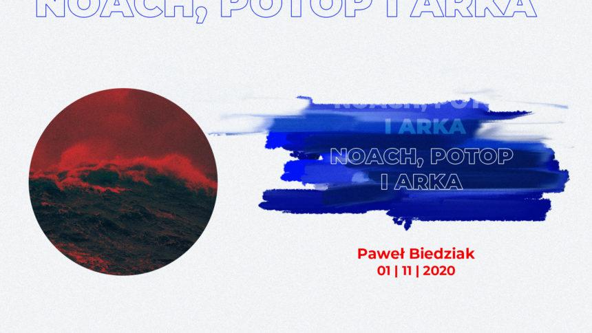 SIENNA ONLINE (1.11) – Noach, Potop i Arka (Paweł Biedziak)