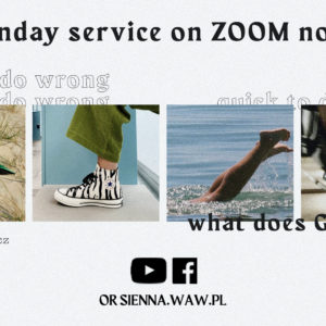 SUNDAY SERVICE ON ZOOM (22.11) – Quick to do wrong (Tomasz Józefowicz)