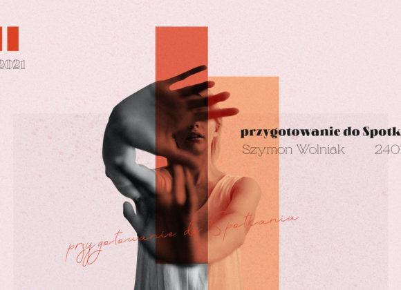 SIENNA ONLINE (24.01) – Przygotowanie do Spotkania (Szymon Wolniak)