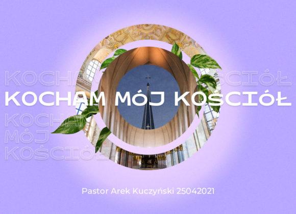 SIENNA ONLINE (25.04) – Kocham mój kościół (Arek Kuczyński) + English stream