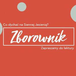 Jesienny Zborownik – Październik i Listopad na Siennej