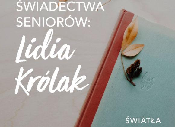 Świadectwa seniorów: Lidia Królak