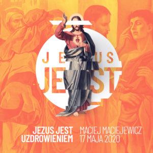 SIENNA ONLINE (17.05) –  TRWA Nabożeństwo niedzielne (kazanie: Jezus Jest uzdrowieniem)