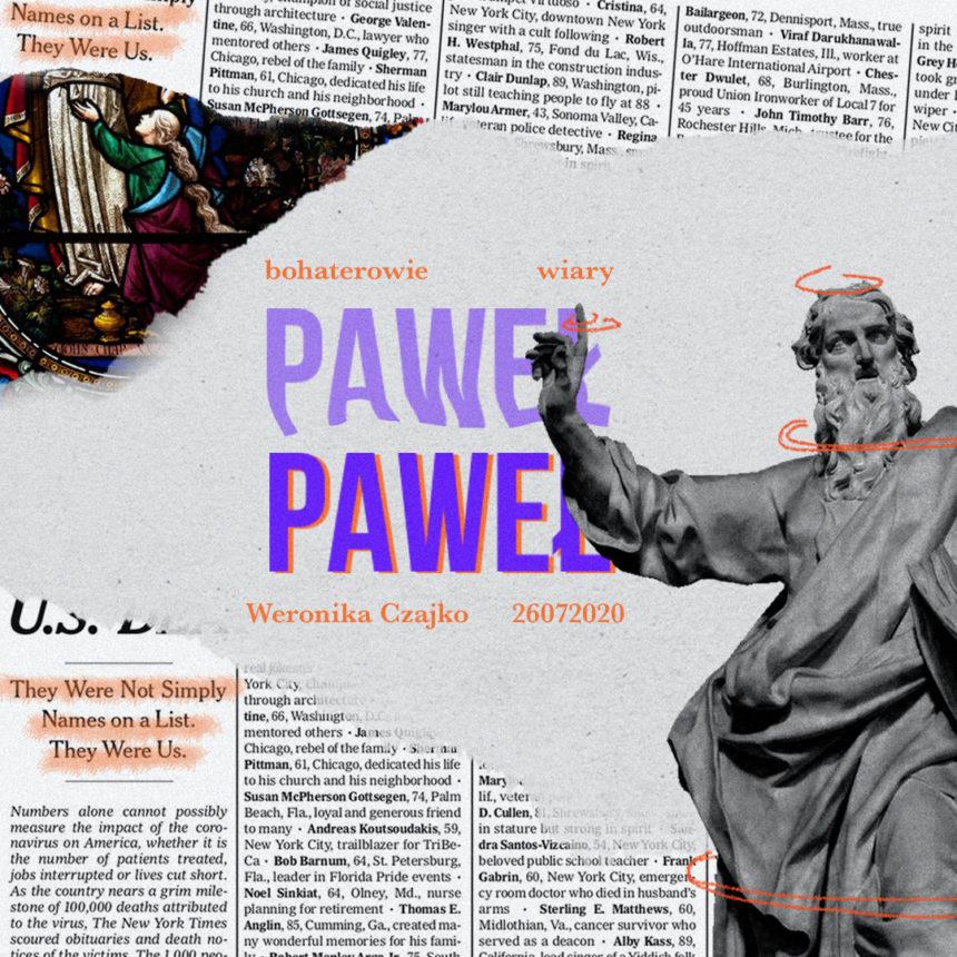 SIENNA ONLINE (26.07) – PAWEŁ (cykl: Bohaterowie wiary)