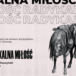 SIENNA ONLINE (26.09) – Radykalna miłość (Arkadiusz Kuczyński)