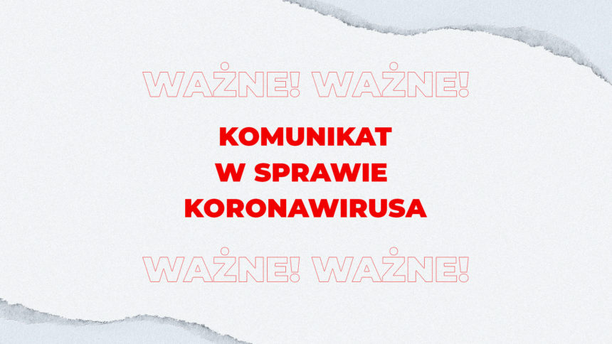 Nowy Komunikat KZ Sienna w sprawie Koronawirusa – 16.10.2020
