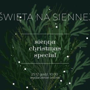Nabożeństwo Bożonarodzeniowe – Sienna Christmas Special