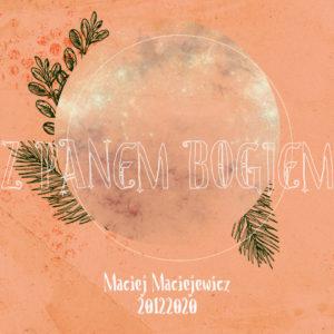 SIENNA ONLINE (20.12) – Z Panem Bogiem (Maciej Maciejewicz)