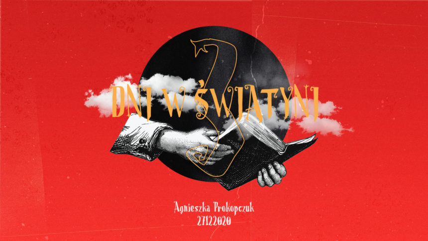 SIENNA ONLINE (27.12) – 3 dni w świątyni (Agnieszka Prokopczuk)