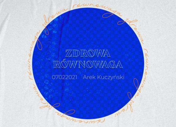 SIENNA ONLINE (7.02) – Zdrowa równowaga (Arek Kuczyński)
